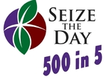 Seize the Day 500 in 5