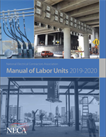NECA 2019 - 2020 Manual of Labor Units: Print Edition now Available