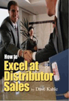 How to Excel at Distributor Sales