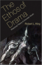 The Ethos of Drama Rhetorical Theory and Dramatic Worth