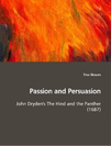 Passion and Persuasion John Dryden's The Hind and the Panther