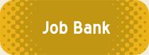 Click for Job Bank