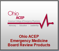 Ohio ACEP Board Review Products