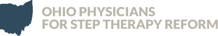 Ohio Physicians for Step Therapy