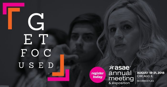 Register Today for the ASAE 2018 Annual Meeting