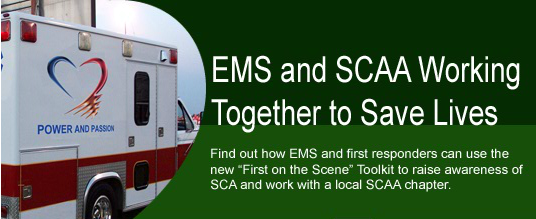 EMS and SCAA Working Together To Save Lives