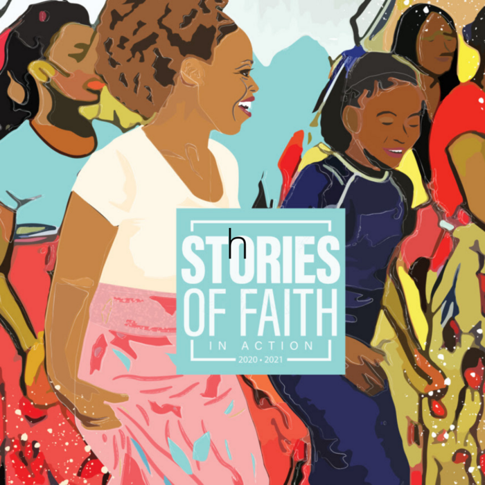 Stories of Faith in Action 2021 Edition